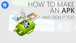 how to create an apk and sign it in windows how to create an apk and sign it in windows