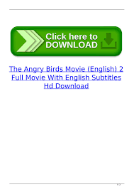 The Angry Birds Movie (English) 2 Full Movie With English Subtitles Hd  Download by reimuklaycub - issuu
