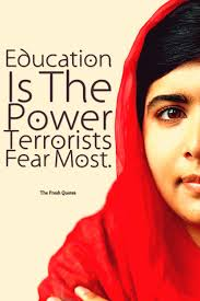 malala yousafzai quotes education is the power terrorists fear malala yousafzai quotes education is the power terrorists fear most