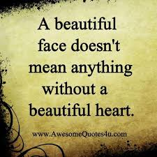 Your Not Ugly Your Beautiful Quotes Best Of This Is So True No Matter How Beautiful You Are But If Your Heart