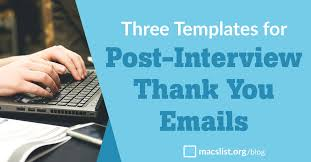 Thank You For Scheduling The Interview Three Templates For A Perfect Interview Thank You Email Macs List