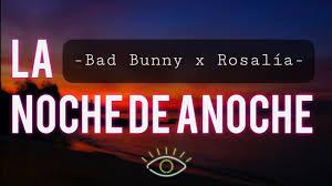W piosence ''la noche de anoche'' bad bunny i rosalía opowiadają o niepewności, która dopada bohaterów piosenki po zbliżeniu płciowym, które miało miejsce zeszłej nocy. La Noche De Anoche