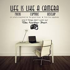 elecmotive life is like a camera focus capture  on wall art lettering quotes with elecmotive life is like a camera focus capture develop and take