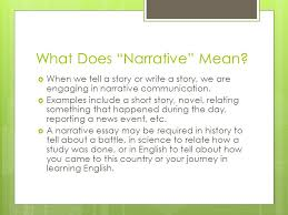 "narrative essays storytelling a point what does ""narrative  2 what"