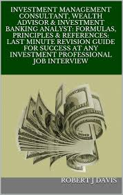 buy interview get a job achieve success change your life amp investment banking analyst formulas principles references last minute revision guide for success at any investment professional job interview