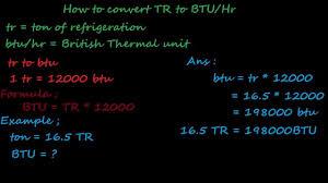 British Thermal Unit Btu Chart How To Convert Ton Of Refrigeration Tr Ton To British Thermal Unit Btu