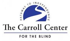 The Carroll Center for the Blind | Services for the Blind and Visually ...