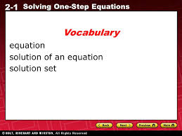 4 2 1 solving one step equations equation solution of an equation solution set voary