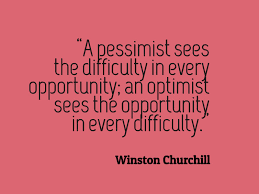 Optimism Quotes Gorgeous Winston Churchill Quote About Pessimism And Optimism Awesome