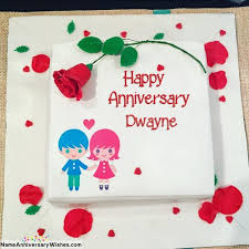 Happy Anniversary Dwayne Cakes, Cards, Wishes