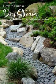 Dry Stream Garden Design A Beautiful Way To Catch Runoff How To Build A Dry Stream