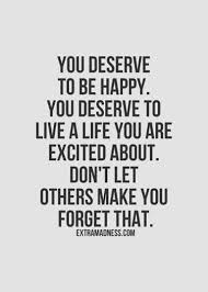 Quotes To Make You Happy Classy 48 Happiness Quotes For When You're Feeling Lost And Depressed