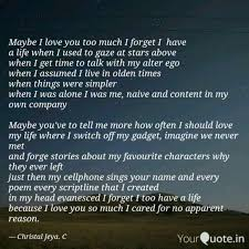 Maybe I Love You Too Much Quotes Writings By Christal Jeya C