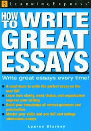 how to write great essays by lauren b starkey 2123972