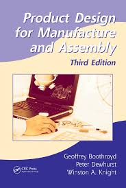Product Design For Manufacture And Assembly Boothroyd Dfma 3 Dfma 3 Completo Docsity