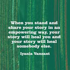 Story Quotes Iyanla Vanzant Quote When You Stand And Share Your Story 19