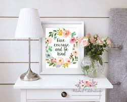 office wall art ideas. Home Office Wall Art Ideas. Have Courage And Be Kind Floral Decor Nursery Girl Bedroom Ideas