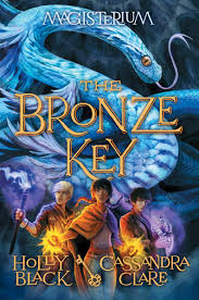the bronze key magisterium 3 ebook by holly black candra clare