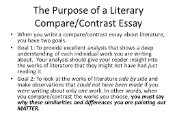 adapting fiction into drama essay compare contrast structure  the purpose of a literary compare contrast essay when you write a compare contrast