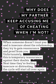 Why Does My Partner Keep Accusing Me Of Cheating When Im Not