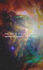 Growing Up Universe Quotes Wallpapers Dont Give Up Its Not