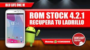 ROM STOCK 4.2.1 BLU LIFE ONE M - YouTube