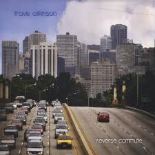 Atkinson, Travis - Reverse Commute - Amazon.com Music