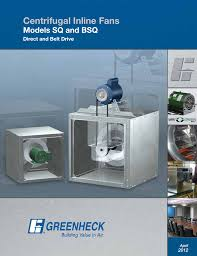 greenheck fan greenheck centrifugal inline fans sq bsq user manual greenheck fan greenheck centrifugal inline fans sq bsq user manual 48 pages