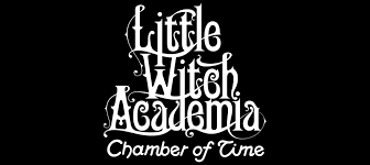 <b>Little Witch Academia</b>