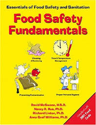 food safety fundamentals essentials of food safety and sanitation  food safety fundamentals essentials of food safety and sanitation david mcswane nancy r rue richard linton anna graf willliams paperback 0130424080
