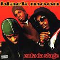 Enta Da Stage [Bonus Tracks] album by Black Moon