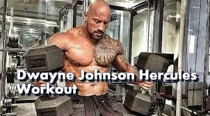 dwayne johnson hercules workout describes the plete workout process carried out by rock for his role of hercules along with t and supplement plan