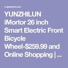 <b>YUNZHILUN 36V</b> - X <b>iMortor</b> 26 inch Smart Front Electric Bike Wheel ...
