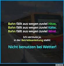 Bahn Fällt Aus Wegen Zuviel Hitze Lustige Bilder Sprüche Witze