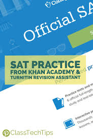 best ideas about sat reading sat prep sat test sat practice from khan academy turnitin revision assistant