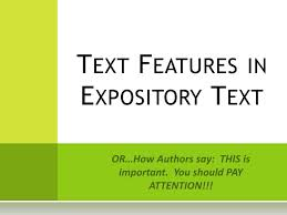 What Is Expository Text Ppt Text Features In Expository Text Powerpoint
