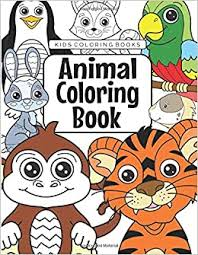Our free coloring pages for adults and kids, range from star wars to mickey mouse. Kids Coloring Books Animal Coloring Book For Kids Aged 3 8 Foundation The Future Teacher 9781719203913 Amazon Com Books