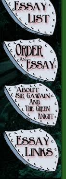 sir gawain and the green knight sir gawain essays papers reports on sir gawain the green knight