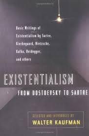 existentialism from dostoevsky to sartre by walter kaufmann 26415