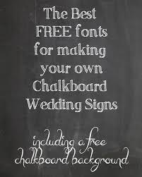 chalkboard fonts free free chalkboard fonts for wedding signs