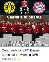 Trending images, videos and gifs related to bayern! Baye Bb Supercup 09 4 5p Che A Minute Of Silence For Those Who Didn T Watch Borussia Dortmund Vs Bayern Munchen Congratulations Fc Bayern Munchen On Winning Dfb Supercup Meme On
