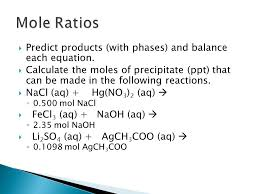 mole ratios predict s with phases and balance each equation