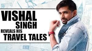 vishal singh reveals his favourite
