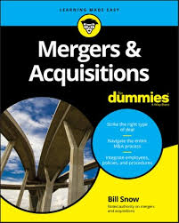 <b>Mergers &</b> Acquisitions For Dummies eBook by <b>Bill Snow</b> ...