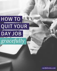 how to quit your job gracefully and out burning bridges as you set your quitting date and begin the details for when and how you