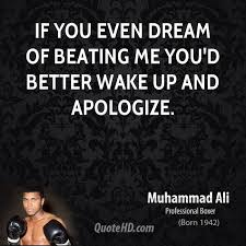If You Even Dream Of Beating Me Quote Best of Muhammad Ali Quotes QuoteHD