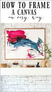 this easy diy tutorial will show you how to frame a canvas i love to