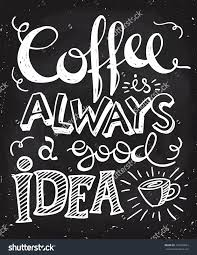 Chalkboard Designs Good Morning Starts With Coffee Lettering Coffee Quotes Hand
