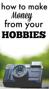 how to make money from your hobbies crowd work news