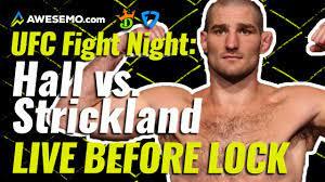 UFC Fight Night: Hall vs. Strickland ...